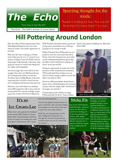 The Echo Issue 21. The weekly newsletter from St Clarets GFC in London. London's best GAA club. A Gaelic football club to be proud of.