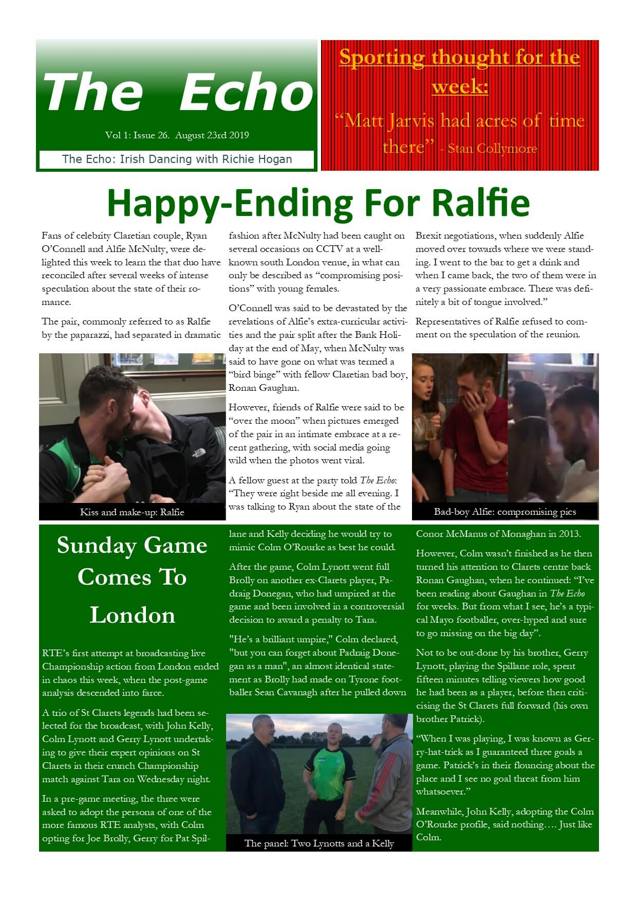 The Echo Issue 26. The weekly newsletter from St Clarets GFC in London. London's best GAA club. A Gaelic football club to be proud of.