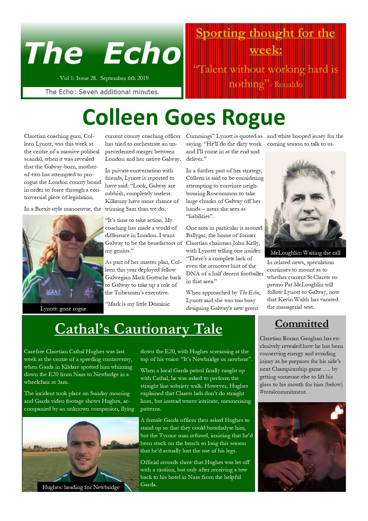 The Echo Issue 28. The weekly newsletter from St Clarets GFC in London. London's best GAA club. A Gaelic football club to be proud of.