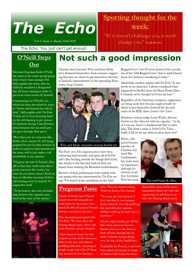 The Echo Issue 4. The weekly newsletter from St Clarets GFC in London. London's best GAA club. A Gaelic football club to be proud of.