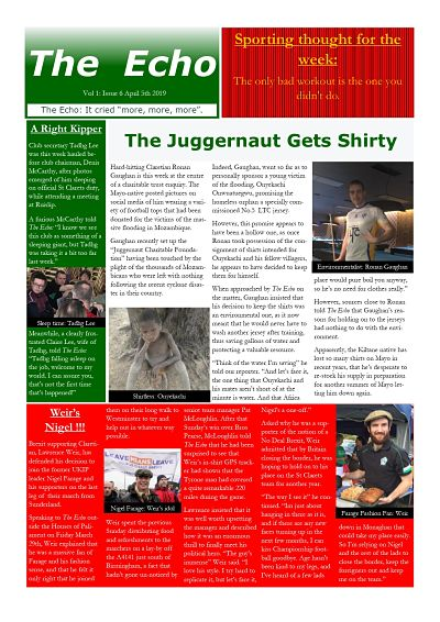 The Echo Issue 6. The weekly newsletter from St Clarets GFC in London. London's best GAA club. A Gaelic football club to be proud of.