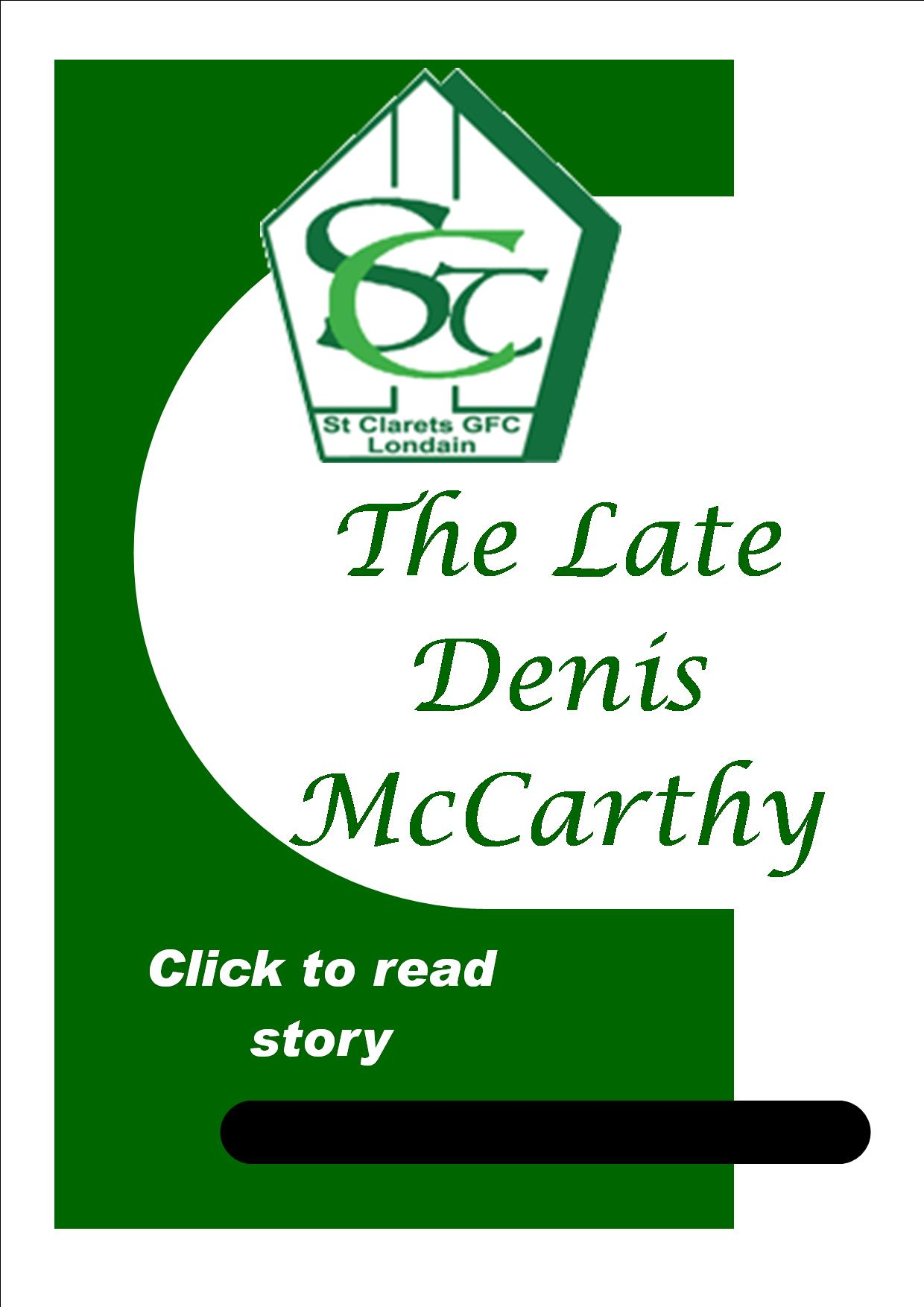 The Late Denis McCarthy