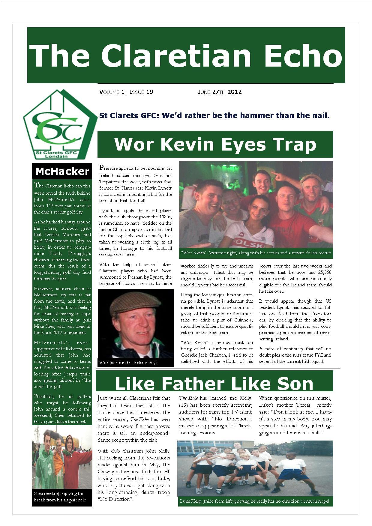 Claretian Echo Issue 19. The weekly newsletter from St Clarets GFC in London. London's best GAA club. A Gaelic football club to be proud of.