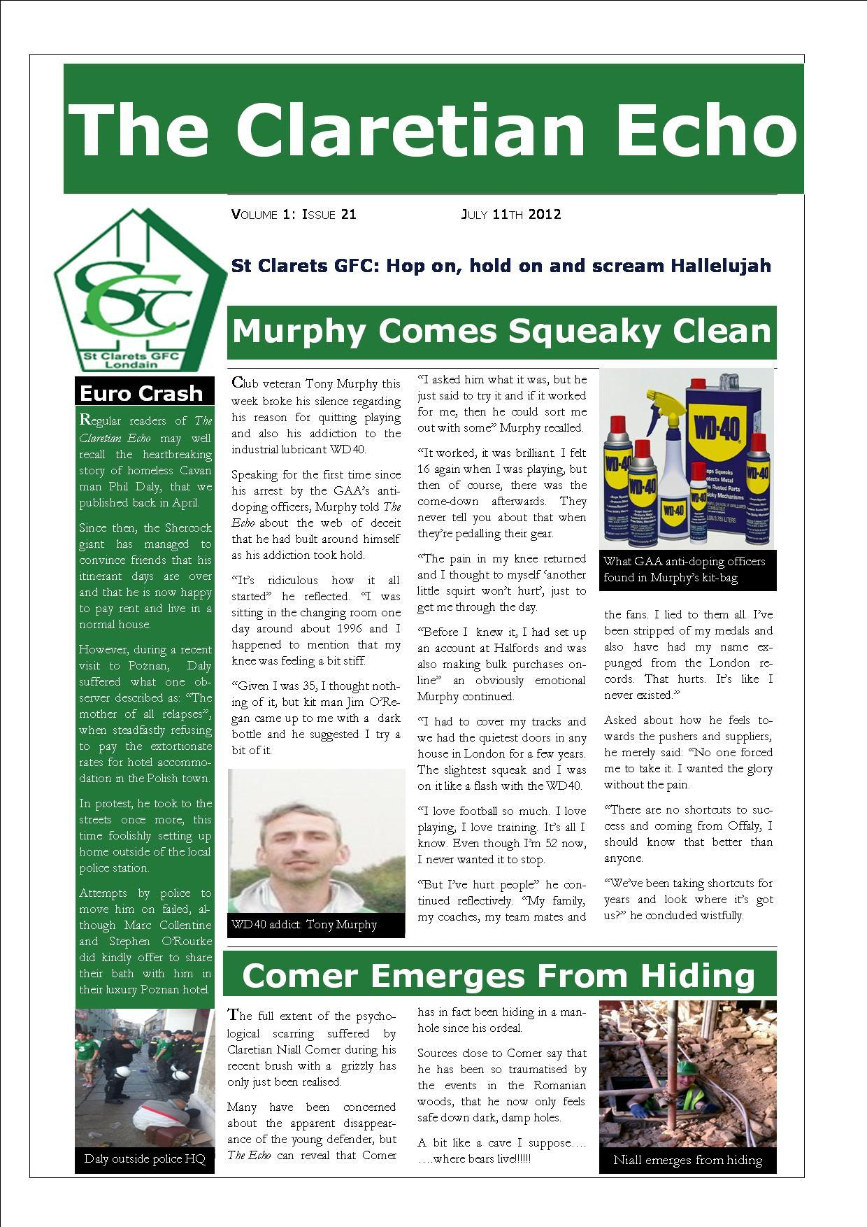 Claretian Echo Issue 21. The weekly newsletter from St Clarets GFC in London. London's best GAA club. A Gaelic football club to be proud of.