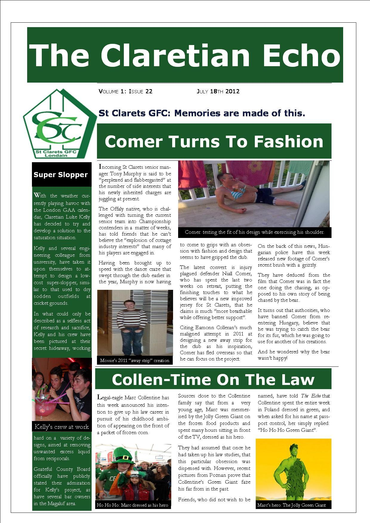 Claretian Echo Issue 22. The weekly newsletter from St Clarets GFC in London. London's best GAA club. A Gaelic football club to be proud of.