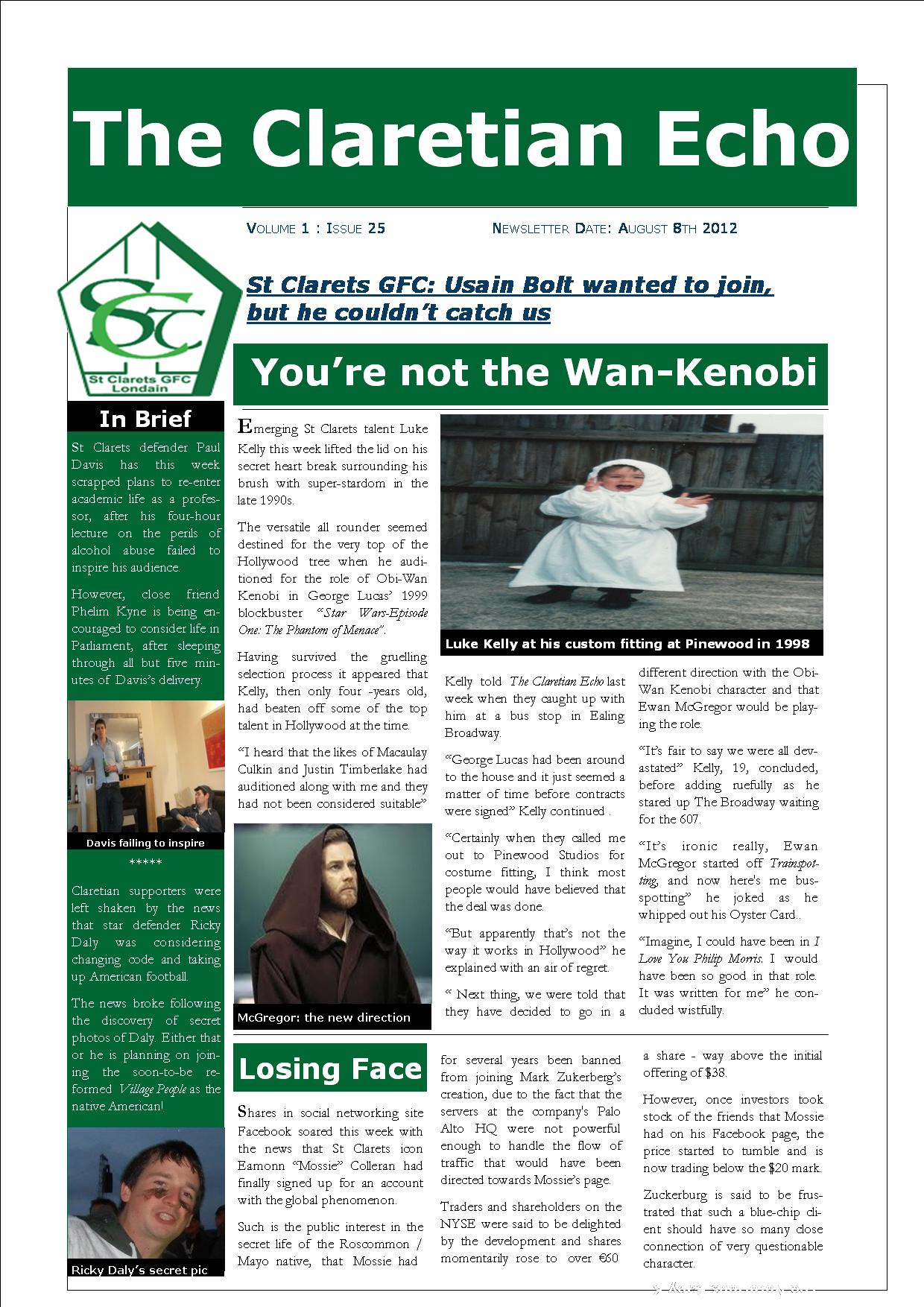 Claretian Echo Issue 25. The weekly newsletter from St Clarets GFC in London. London's best GAA club. A Gaelic football club to be proud of.