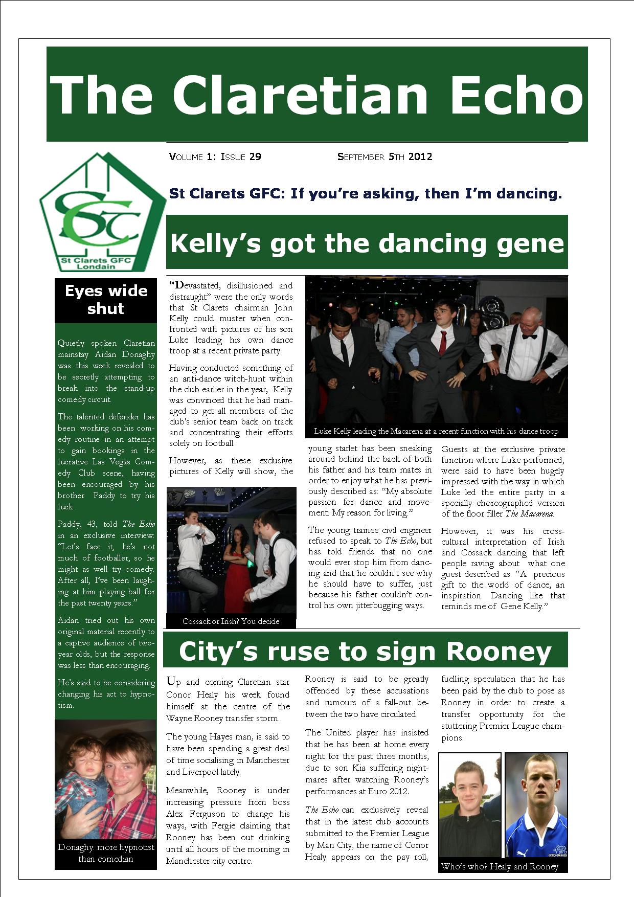 Claretian Echo Issue 29. The weekly newsletter from St Clarets GFC in London. London's best GAA club. A Gaelic football club to be proud of.