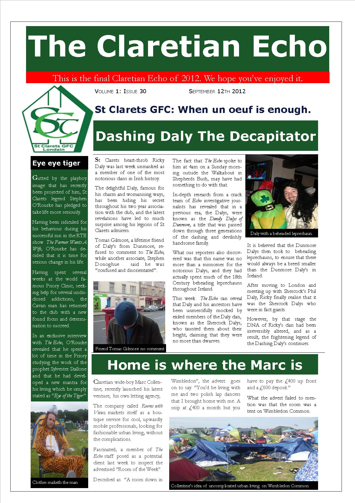 Claretian Echo Issue 30. The weekly newsletter from St Clarets GFC in London. London's best GAA club. A Gaelic football club to be proud of.