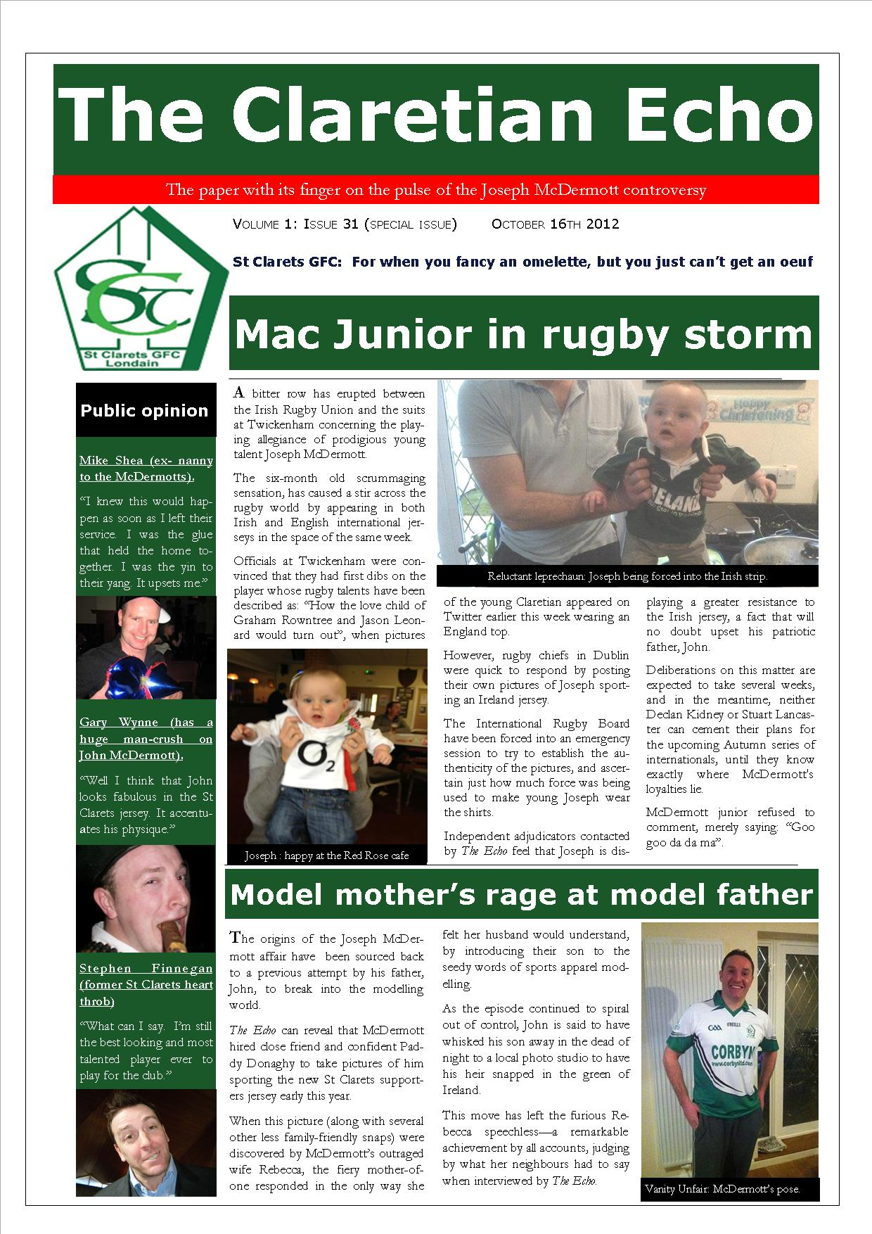 Claretian Echo Issue 31 - Special Edition. The weekly newsletter from St Clarets GFC in London. London's best GAA club. A Gaelic football club to be proud of.