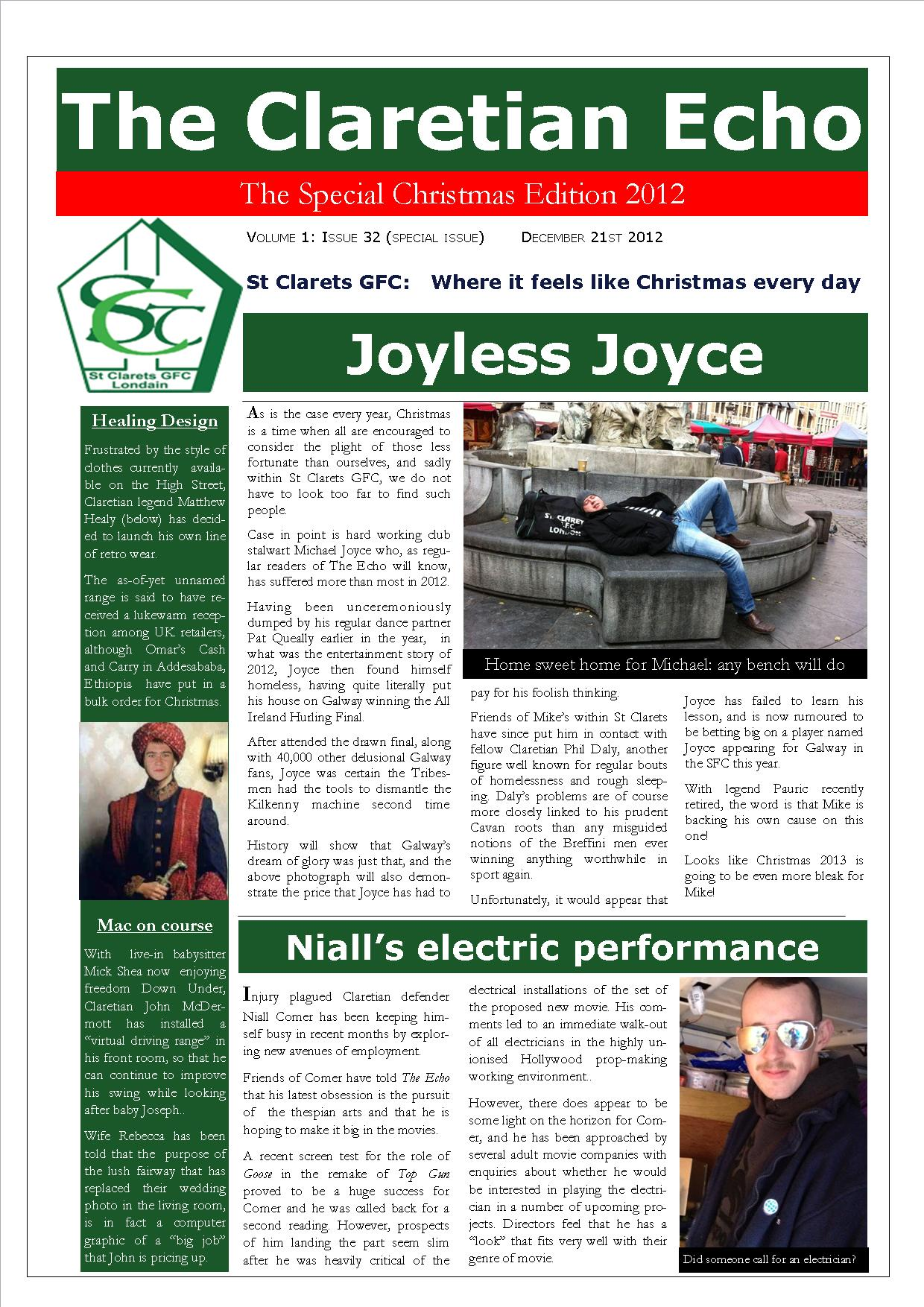 Claretian Echo Issue 32 - Christmas Edition. The weekly newsletter from St Clarets GFC in London. London's best GAA club. A Gaelic football club to be proud of.