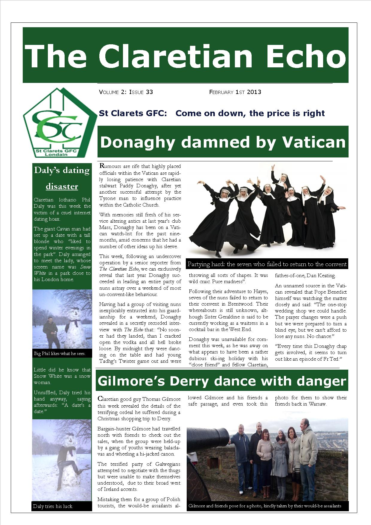 Claretian Echo Issue 33. The weekly newsletter from St Clarets GFC in London. London's best GAA club. A Gaelic football club to be proud of.