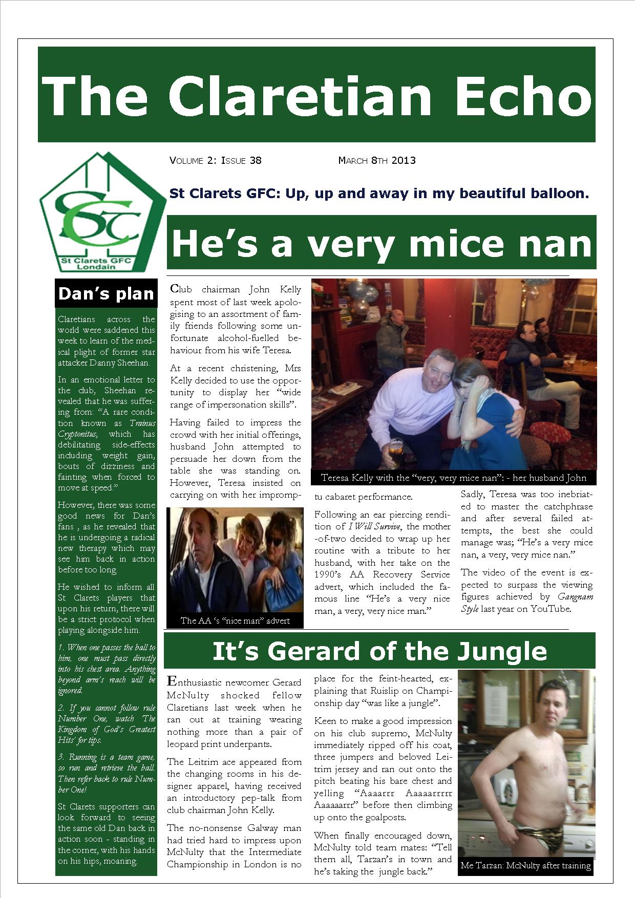 Claretian Echo Issue 38. The weekly newsletter from St Clarets GFC in London. London's best GAA club. A Gaelic football club to be proud of.