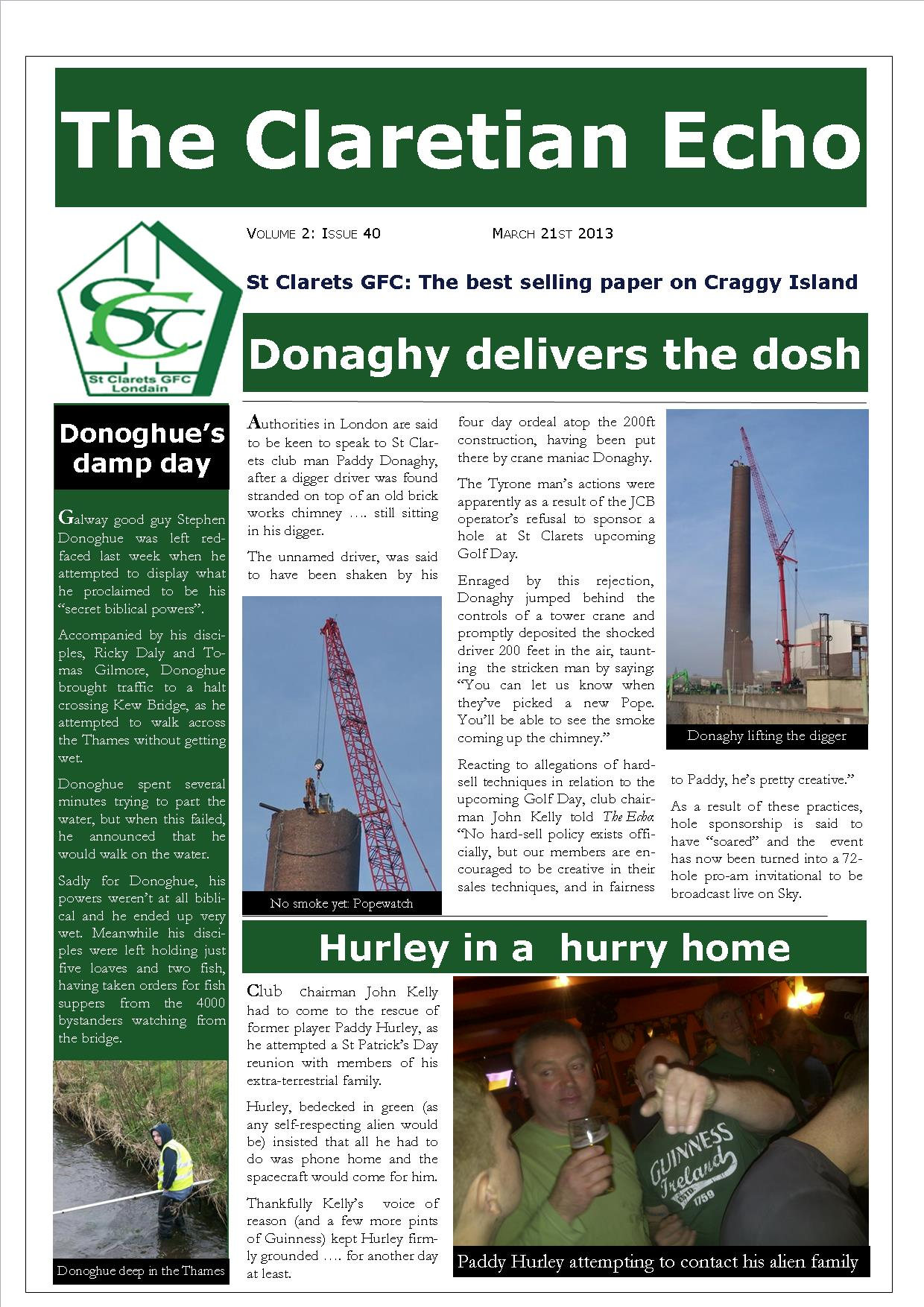 Claretian Echo Issue 40. The weekly newsletter from St Clarets GFC in London. London's best GAA club. A Gaelic football club to be proud of.