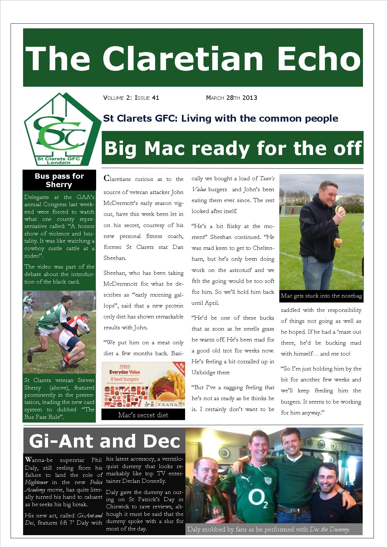 Claretian Echo Issue 41. The weekly newsletter from St Clarets GFC in London. London's best GAA club. A Gaelic football club to be proud of.