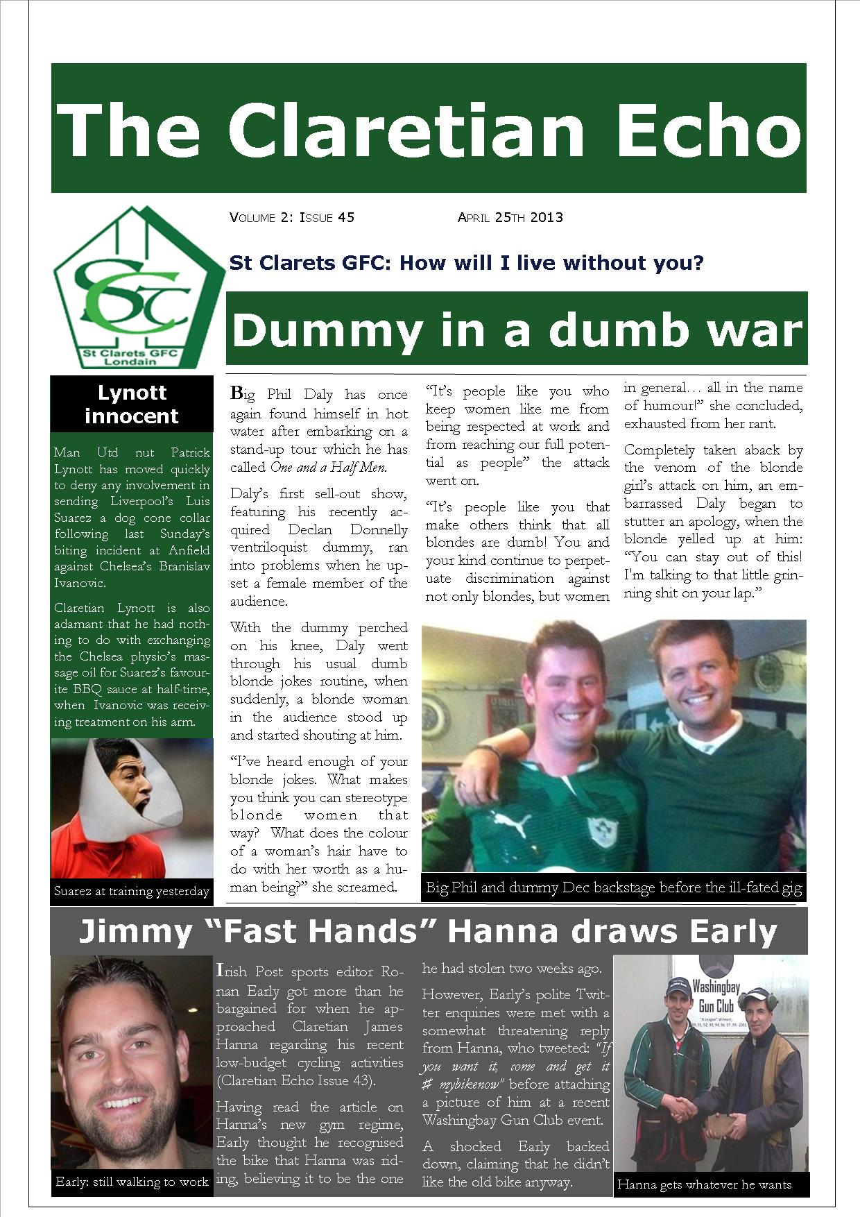 Claretian Echo Issue 45. The weekly newsletter from St Clarets GFC in London. London's best GAA club. A Gaelic football club to be proud of.