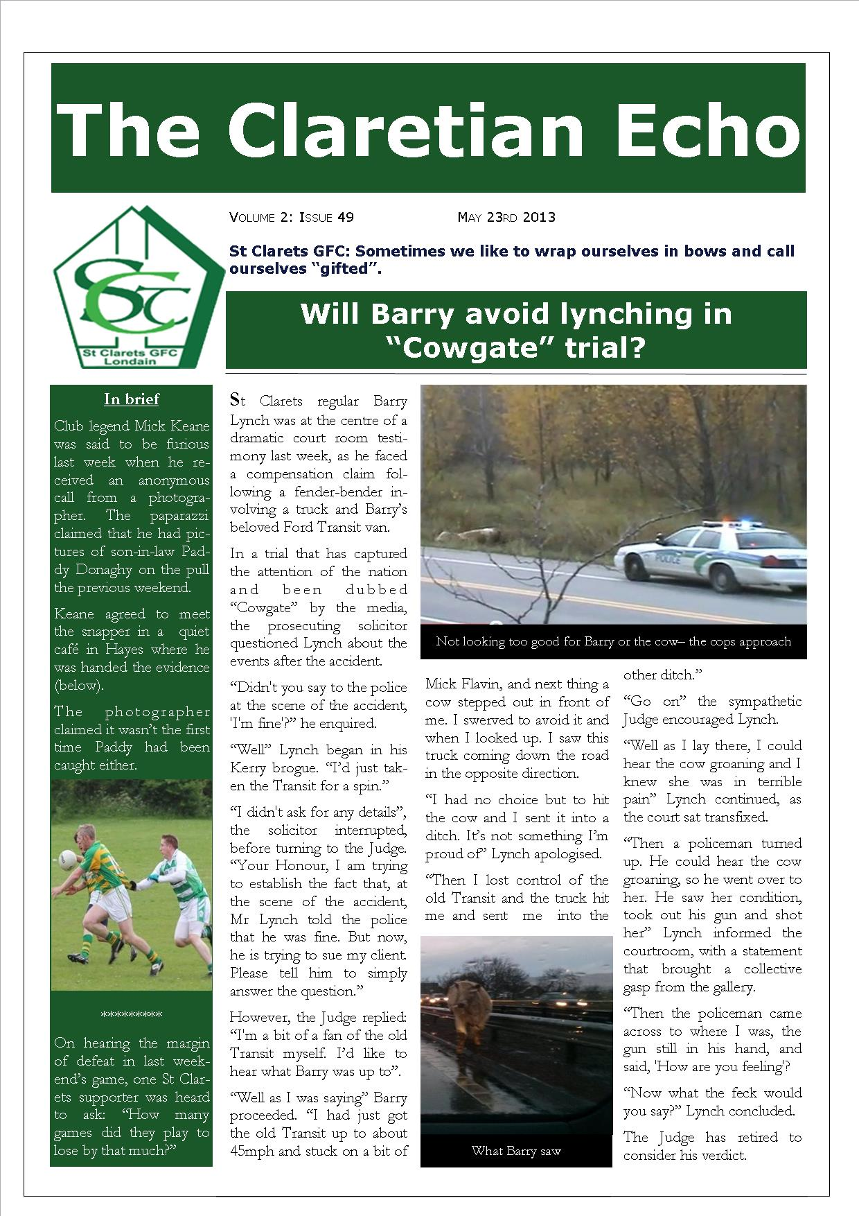 Claretian Echo Issue 49. The weekly newsletter from St Clarets GFC in London. London's best GAA club. A Gaelic football club to be proud of.