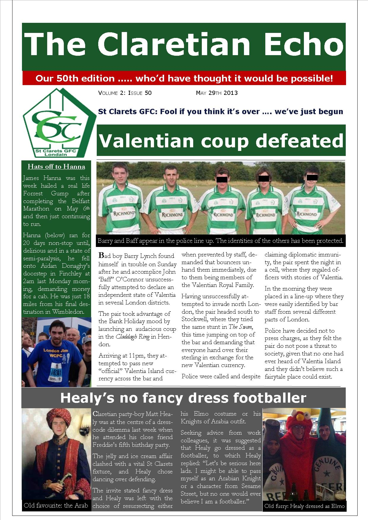 Claretian Echo Issue 50. The weekly newsletter from St Clarets GFC in London. London's best GAA club. A Gaelic football club to be proud of.