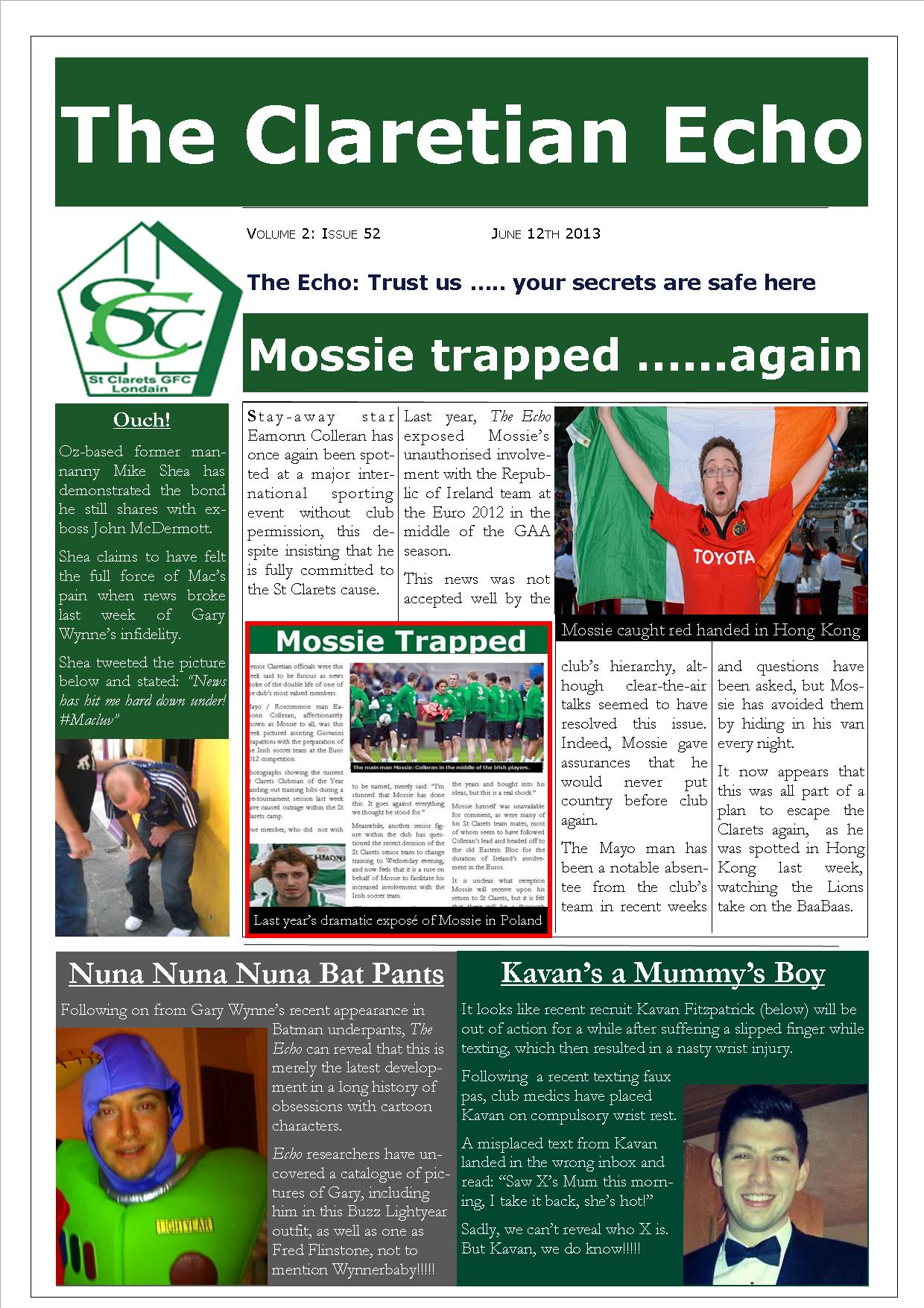Claretian Echo Issue 52. The weekly newsletter from St Clarets GFC in London. London's best GAA club. A Gaelic football club to be proud of.