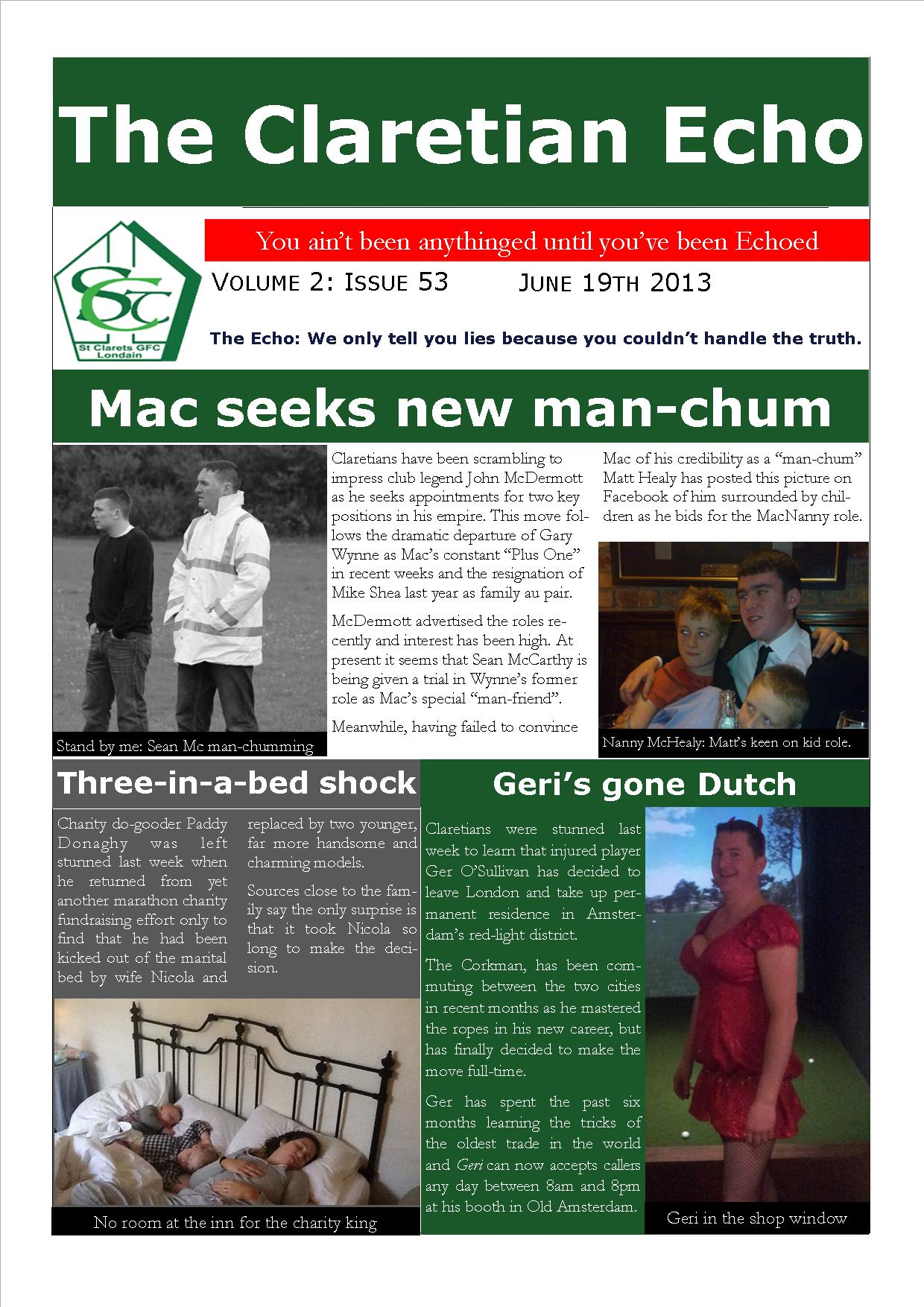 Claretian Echo Issue 53. The weekly newsletter from St Clarets GFC in London. London's best GAA club. A Gaelic football club to be proud of.