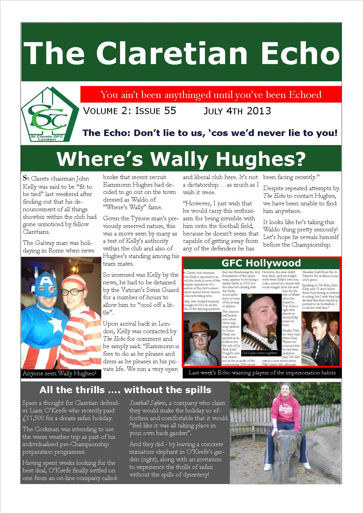 Claretian Echo Issue 55. The weekly newsletter from St Clarets GFC in London. London's best GAA club. A Gaelic football club to be proud of.