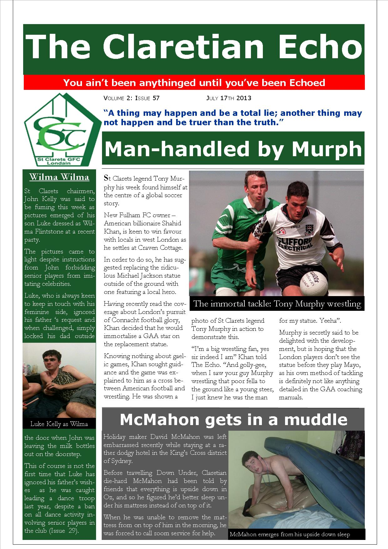 Claretian Echo Issue 57. The weekly newsletter from St Clarets GFC in London. London's best GAA club. A Gaelic football club to be proud of.