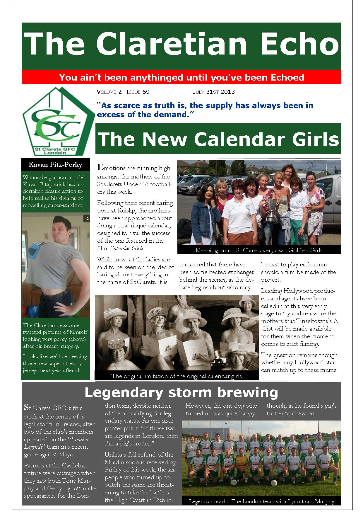 Claretian Echo Issue 59. The weekly newsletter from St Clarets GFC in London. London's best GAA club. A Gaelic football club to be proud of.