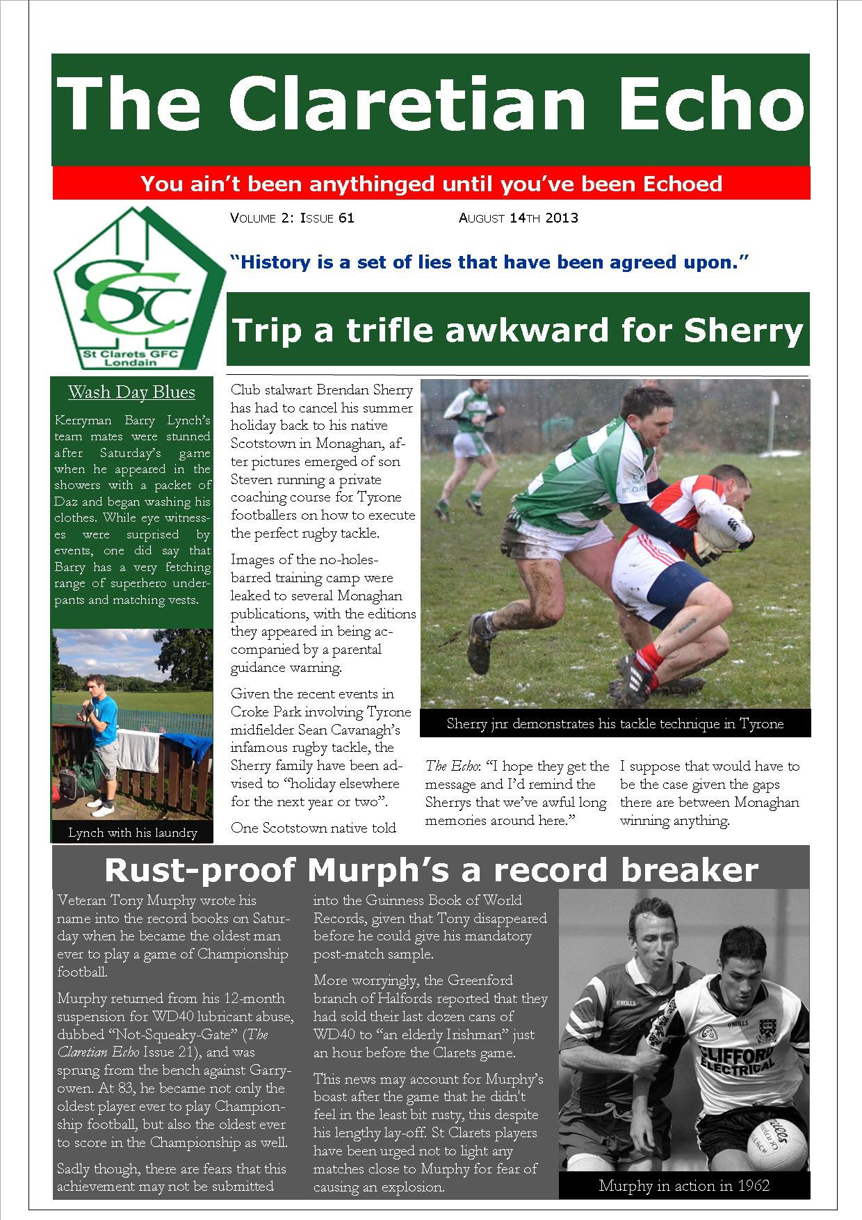 Claretian Echo Issue 61. The weekly newsletter from St Clarets GFC in London. London's best GAA club. A Gaelic football club to be proud of.
