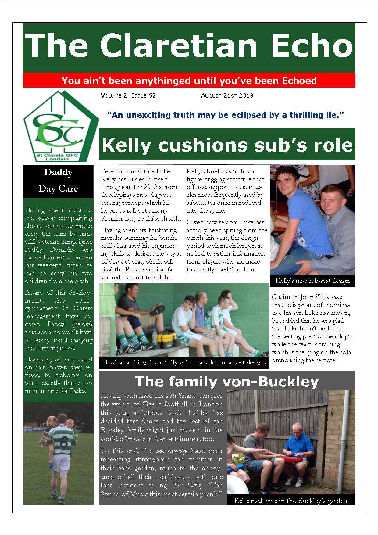 Claretian Echo Issue 62. The weekly newsletter from St Clarets GFC in London. London's best GAA club. A Gaelic football club to be proud of.