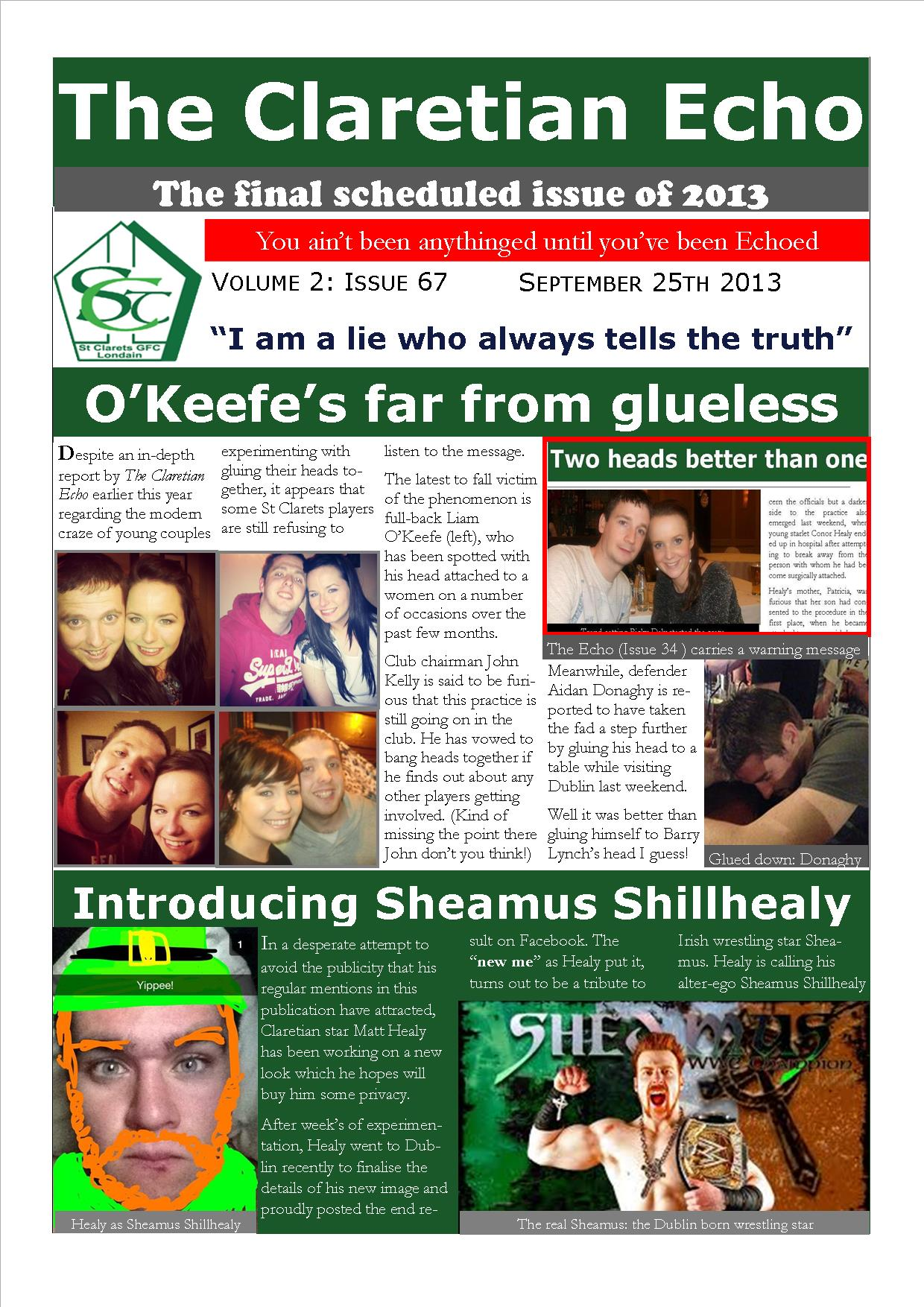 Claretian Echo Issue 67. The weekly newsletter from St Clarets GFC in London. London's best GAA club. A Gaelic football club to be proud of.