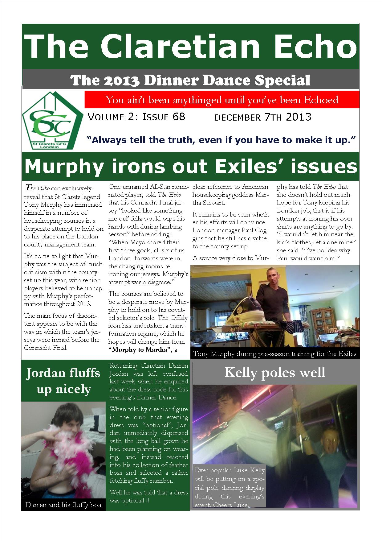 Claretian Echo Issue 68. The weekly newsletter from St Clarets GFC in London. London's best GAA club. A Gaelic football club to be proud of.