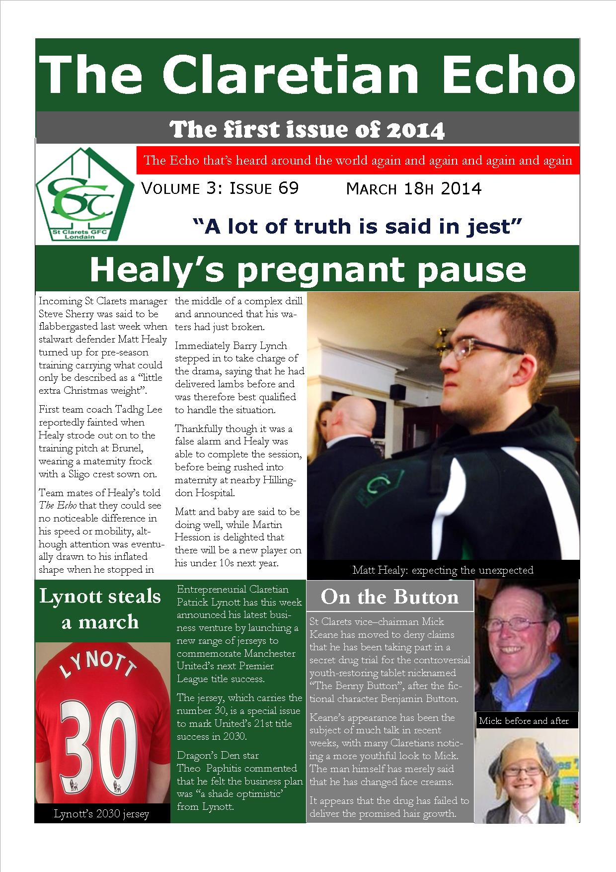 Claretian Echo Issue 69. The weekly newsletter from St Clarets GFC in London. London's best GAA club. A Gaelic football club to be proud of.