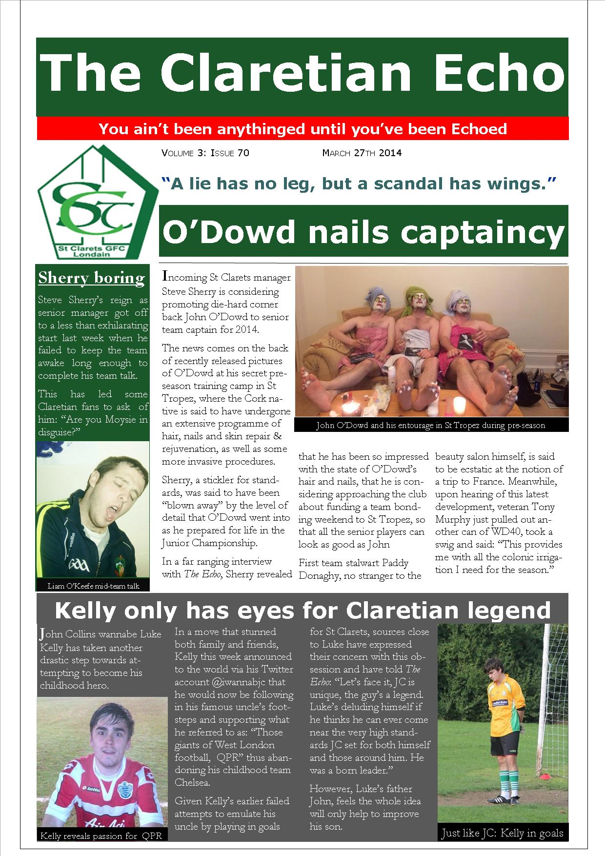 Claretian Echo Issue 70. The weekly newsletter from St Clarets GFC in London. London's best GAA club. A Gaelic football club to be proud of.