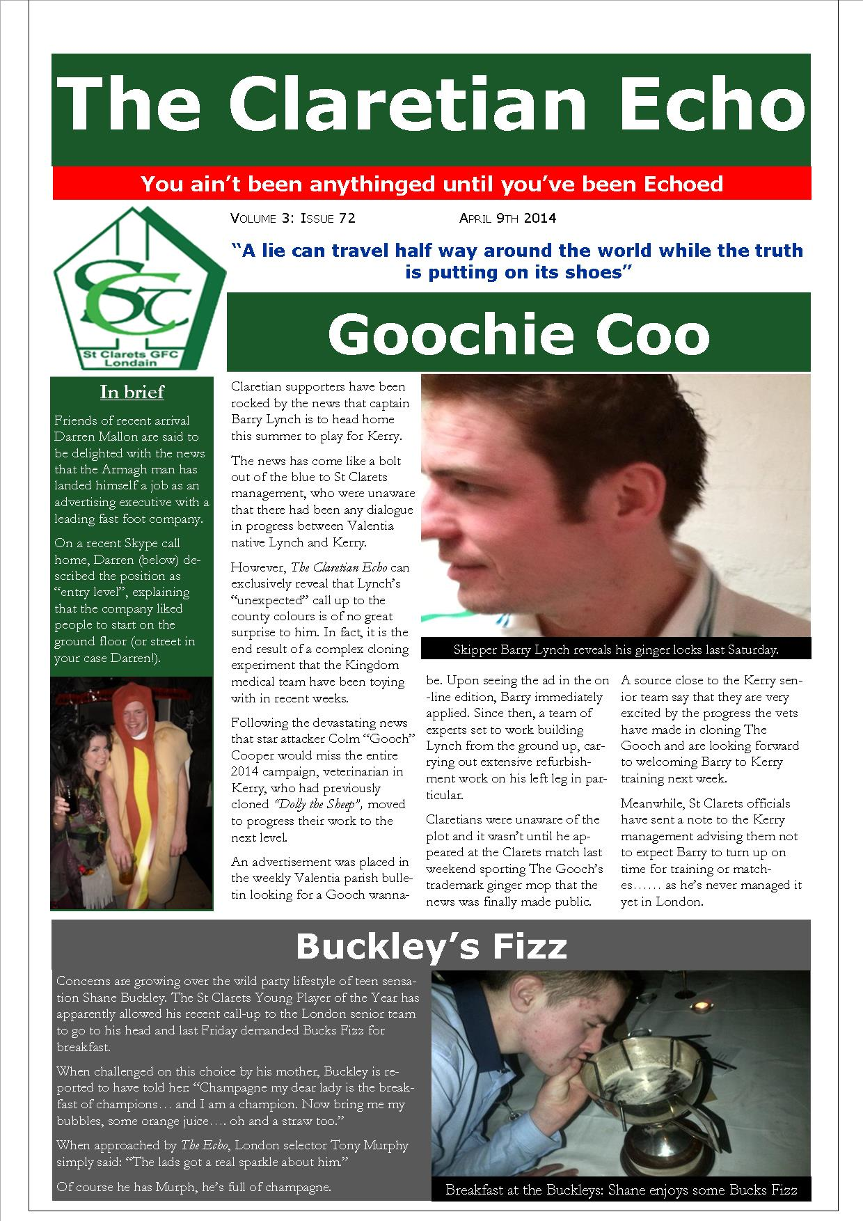 Claretian Echo Issue 72. The weekly newsletter from St Clarets GFC in London. London's best GAA club. A Gaelic football club to be proud of.