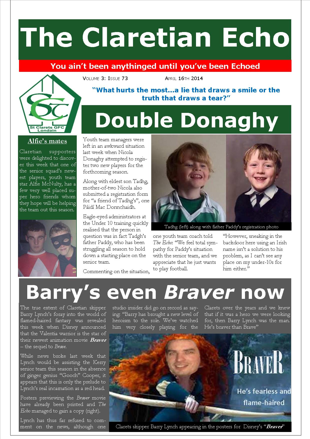 Claretian Echo Issue 73. The weekly newsletter from St Clarets GFC in London. London's best GAA club. A Gaelic football club to be proud of.