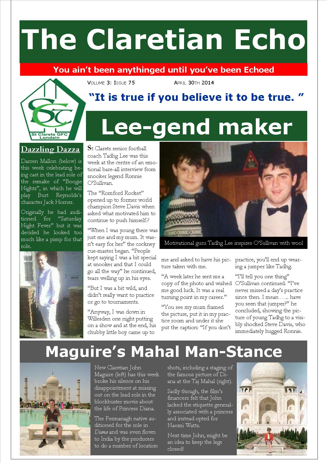 Claretian Echo Issue 75. The weekly newsletter from St Clarets GFC in London. London's best GAA club. A Gaelic football club to be proud of.