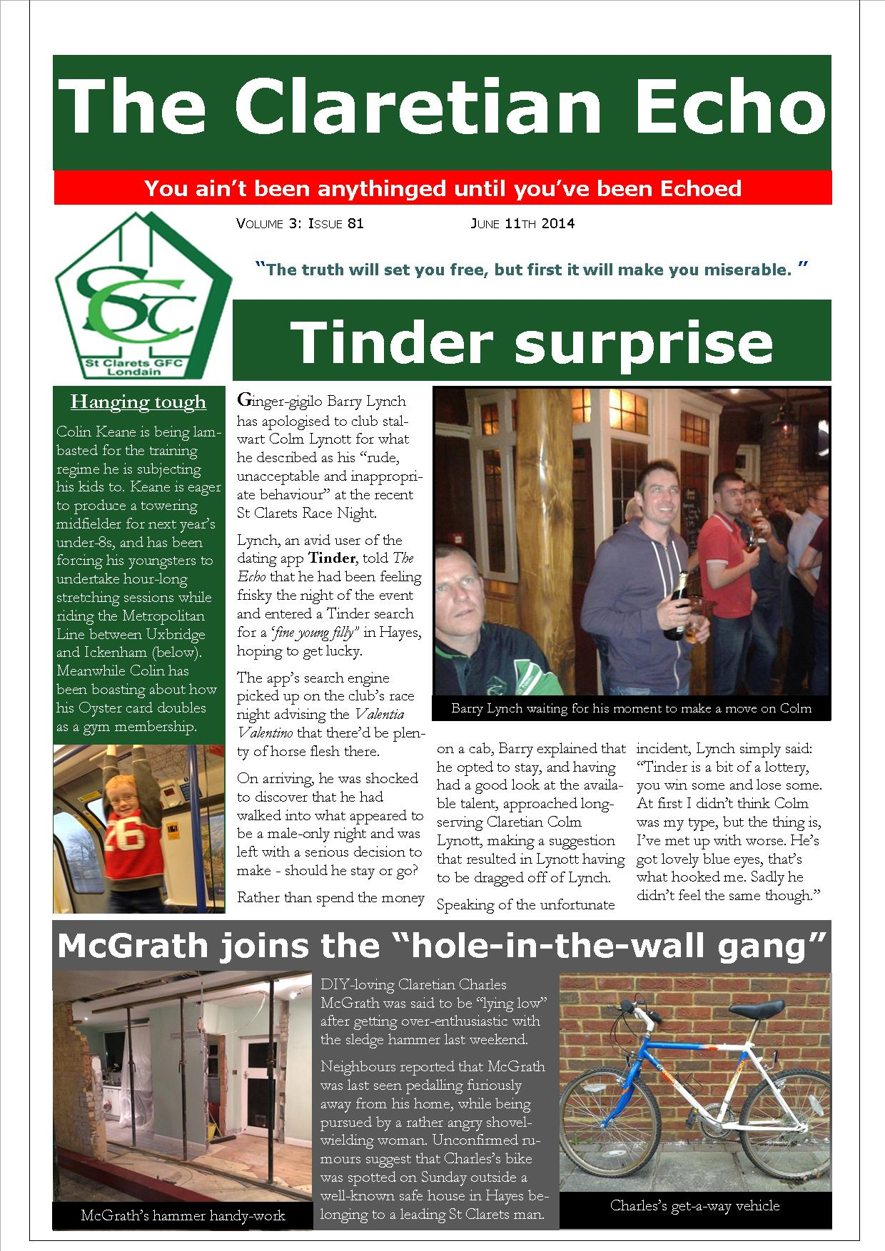 Claretian Echo Issue 81. The weekly newsletter from St Clarets GFC in London. London's best GAA club. A Gaelic football club to be proud of.