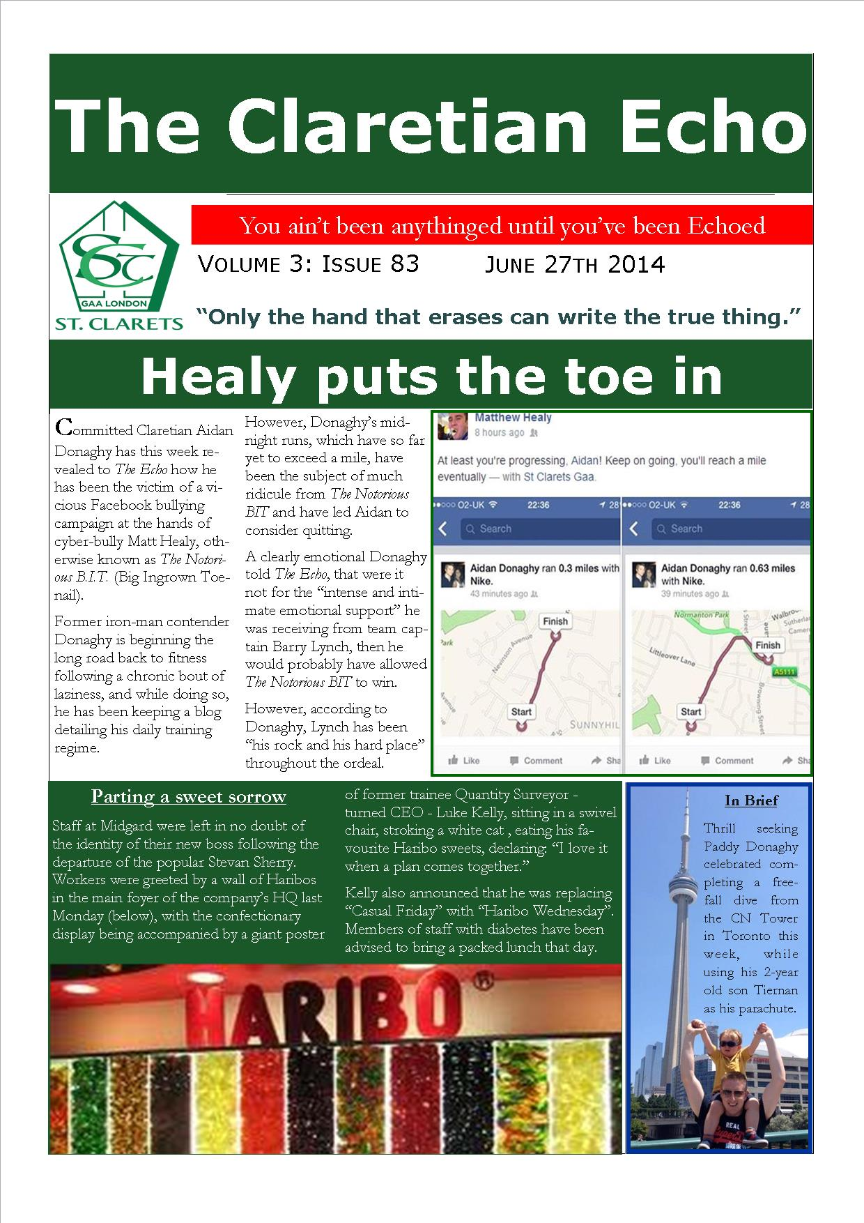 Claretian Echo Issue 83. The weekly newsletter from St Clarets GFC in London. London's best GAA club. A Gaelic football club to be proud of.