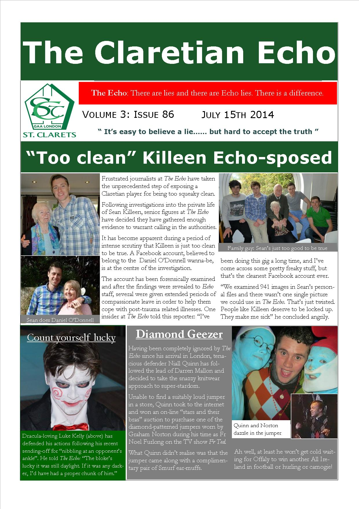 Claretian Echo Issue 86. The weekly newsletter from St Clarets GFC in London. London's best GAA club. A Gaelic football club to be proud of.