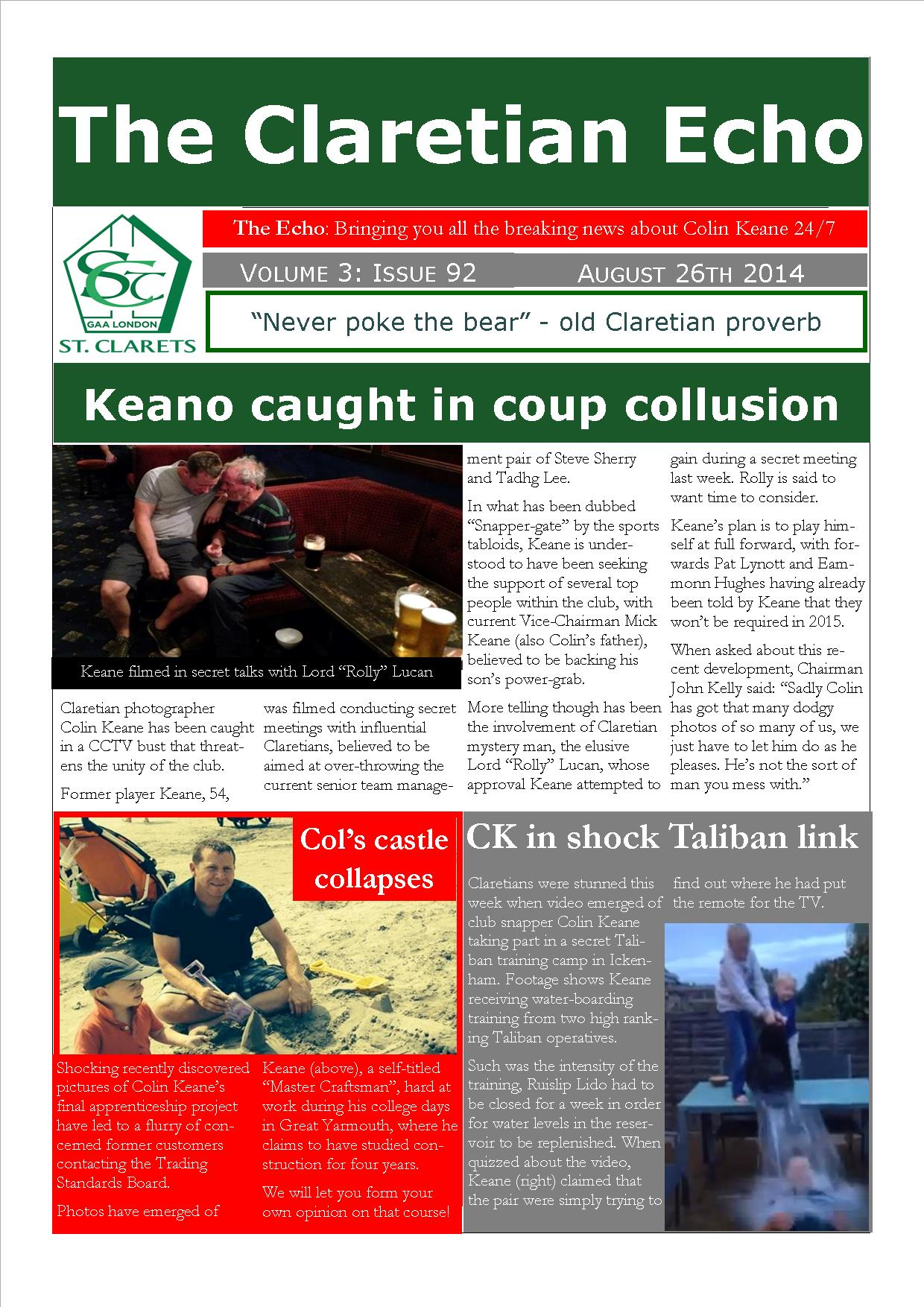 Claretian Echo Issue 92. The weekly newsletter from St Clarets GFC in London. London's best GAA club. A Gaelic football club to be proud of.