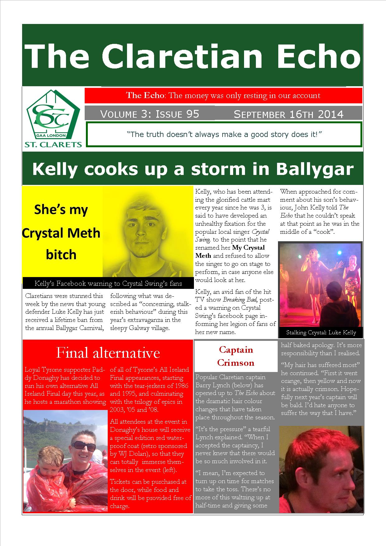 Claretian Echo Issue 95. The weekly newsletter from St Clarets GFC in London. London's best GAA club. A Gaelic football club to be proud of.