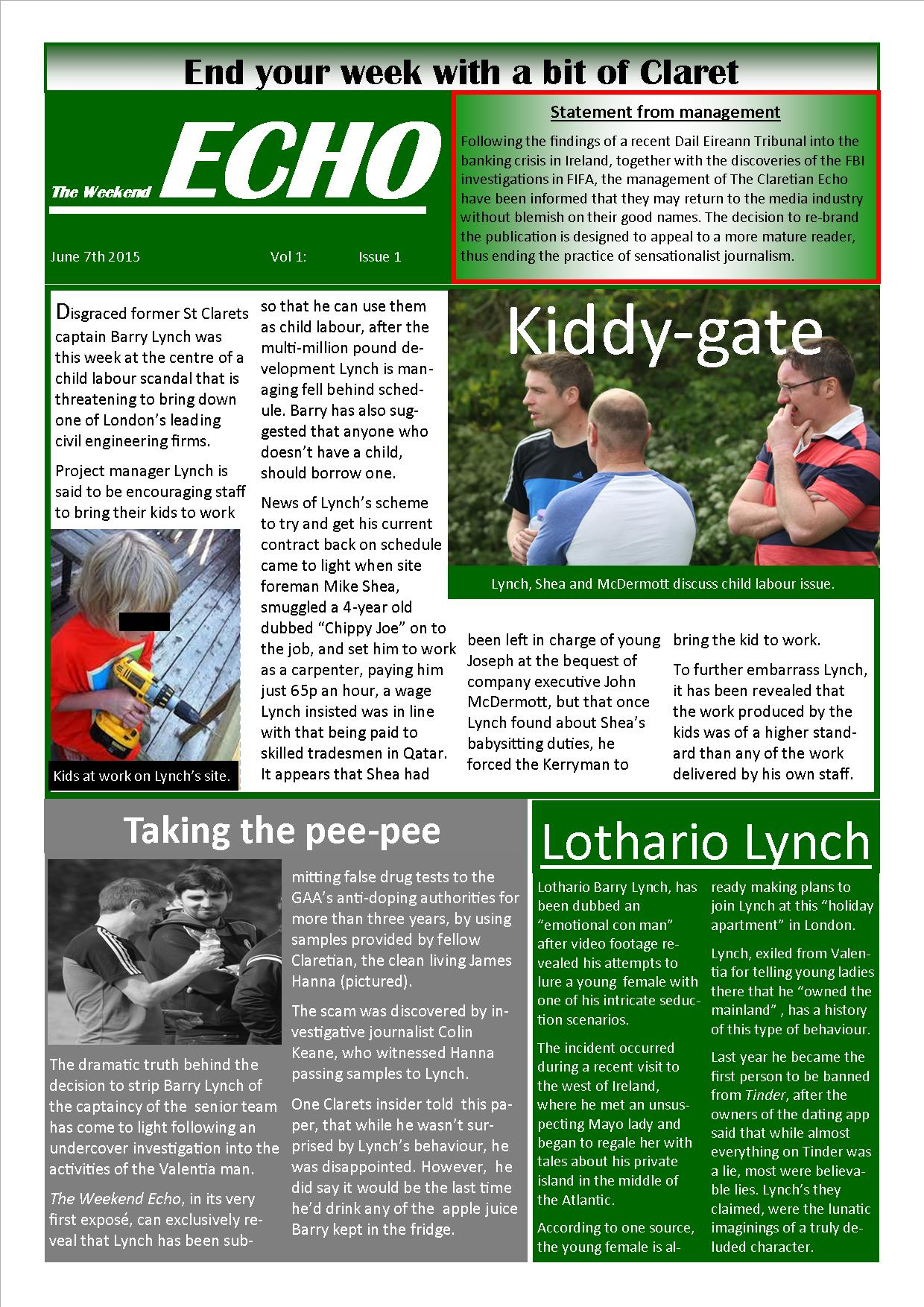 Weekend Echo Issue 1. The weekly newsletter from St Clarets GFC in London. London's best GAA club. A Gaelic football club to be proud of.