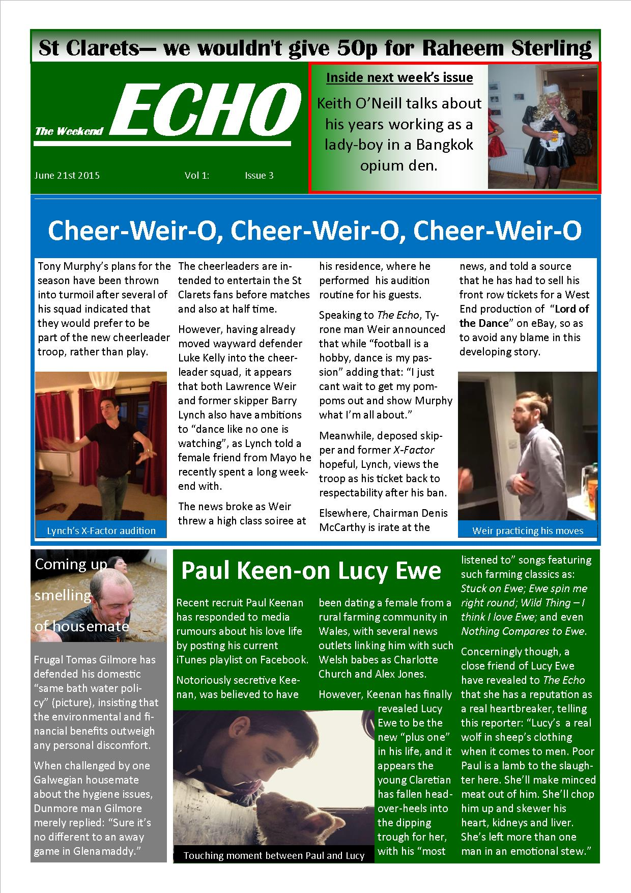 Weekend Echo Issue 3. The weekly newsletter from St Clarets GFC in London. London's best GAA club. A Gaelic football club to be proud of.