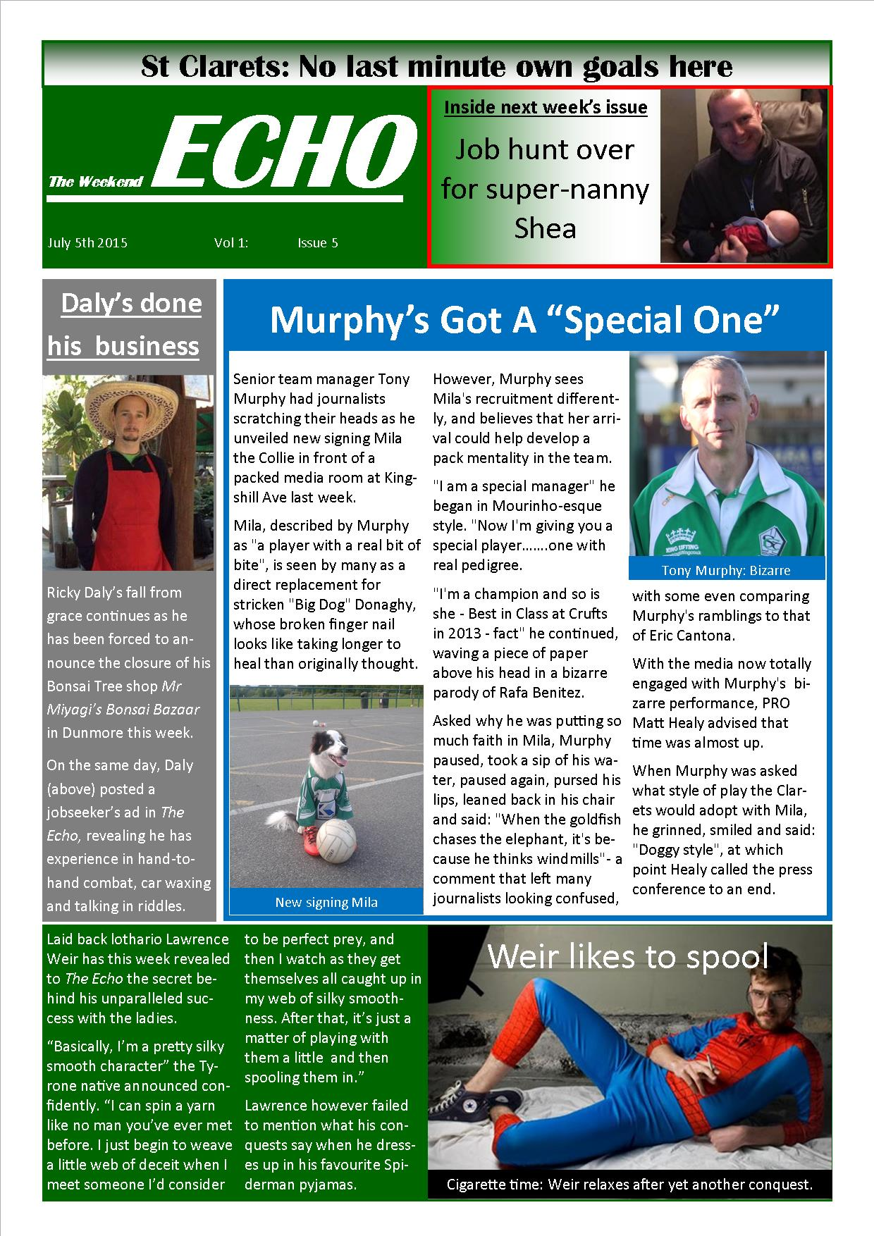 Weekend Echo Issue 5. The weekly newsletter from St Clarets GFC in London. London's best GAA club. A Gaelic football club to be proud of.