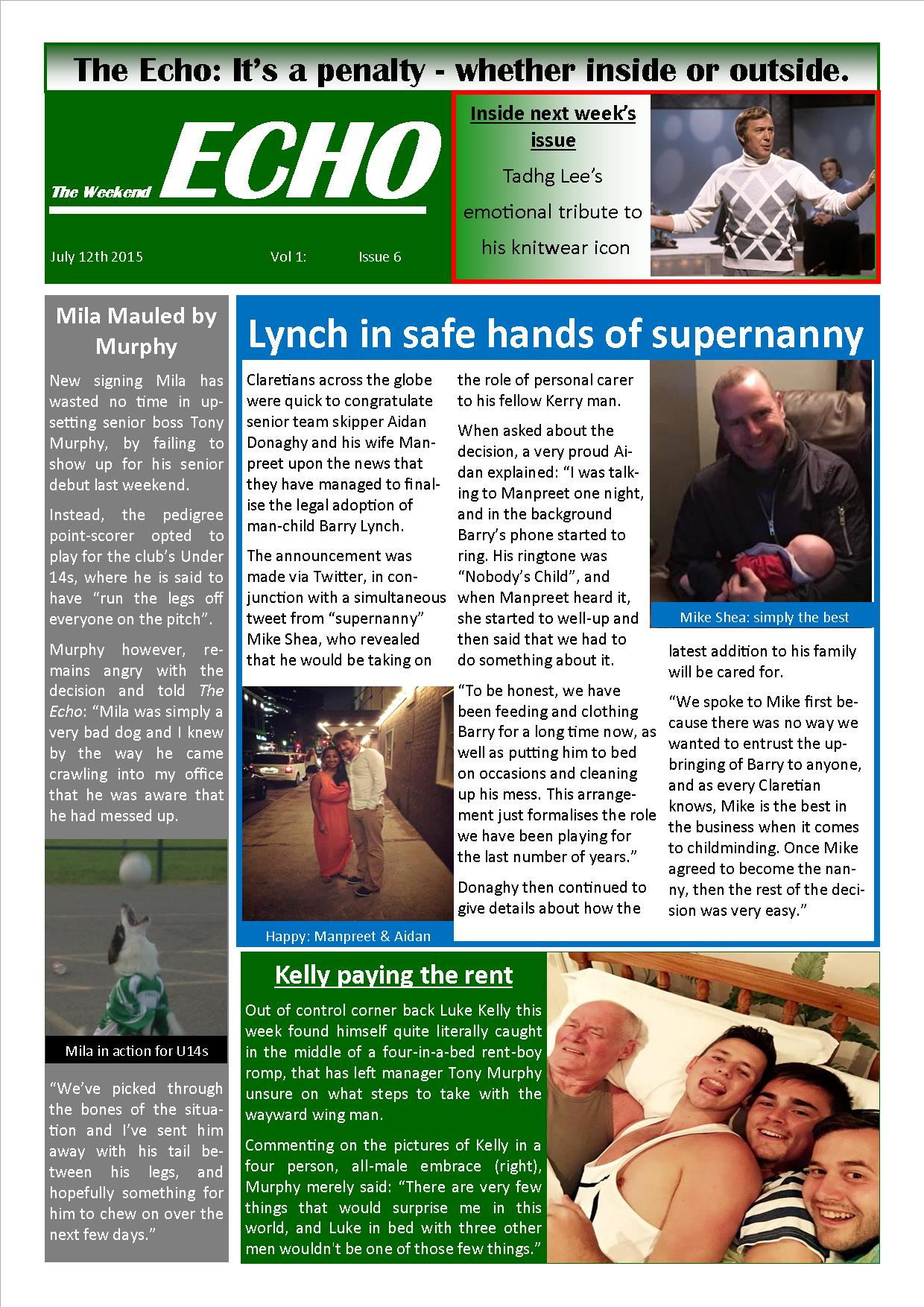 Weekend Echo Issue 6. The weekly newsletter from St Clarets GFC in London. London's best GAA club. A Gaelic football club to be proud of.