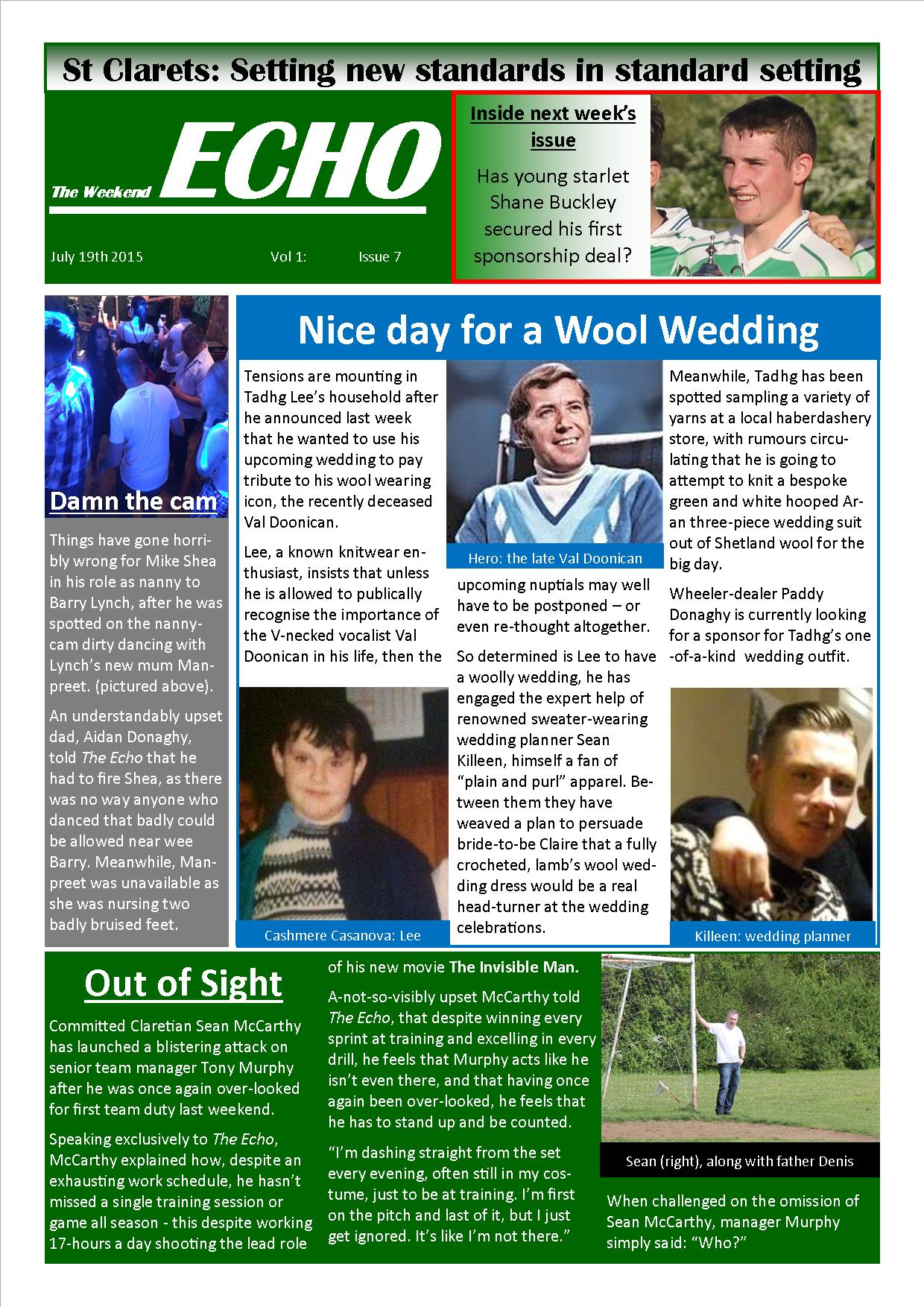 Weekend Echo Issue 7. The weekly newsletter from St Clarets GFC in London. London's best GAA club. A Gaelic football club to be proud of.