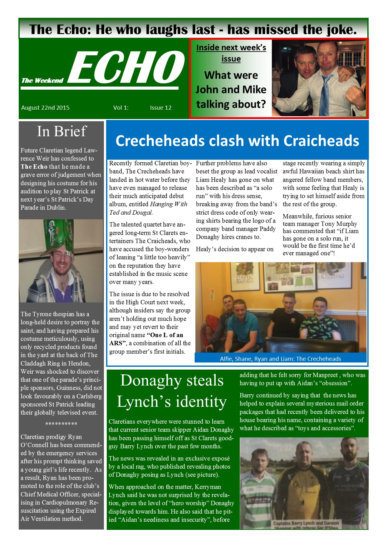 Weekend Echo Issue 12. The weekly newsletter from St Clarets GFC in London. London's best GAA club. A Gaelic football club to be proud of.