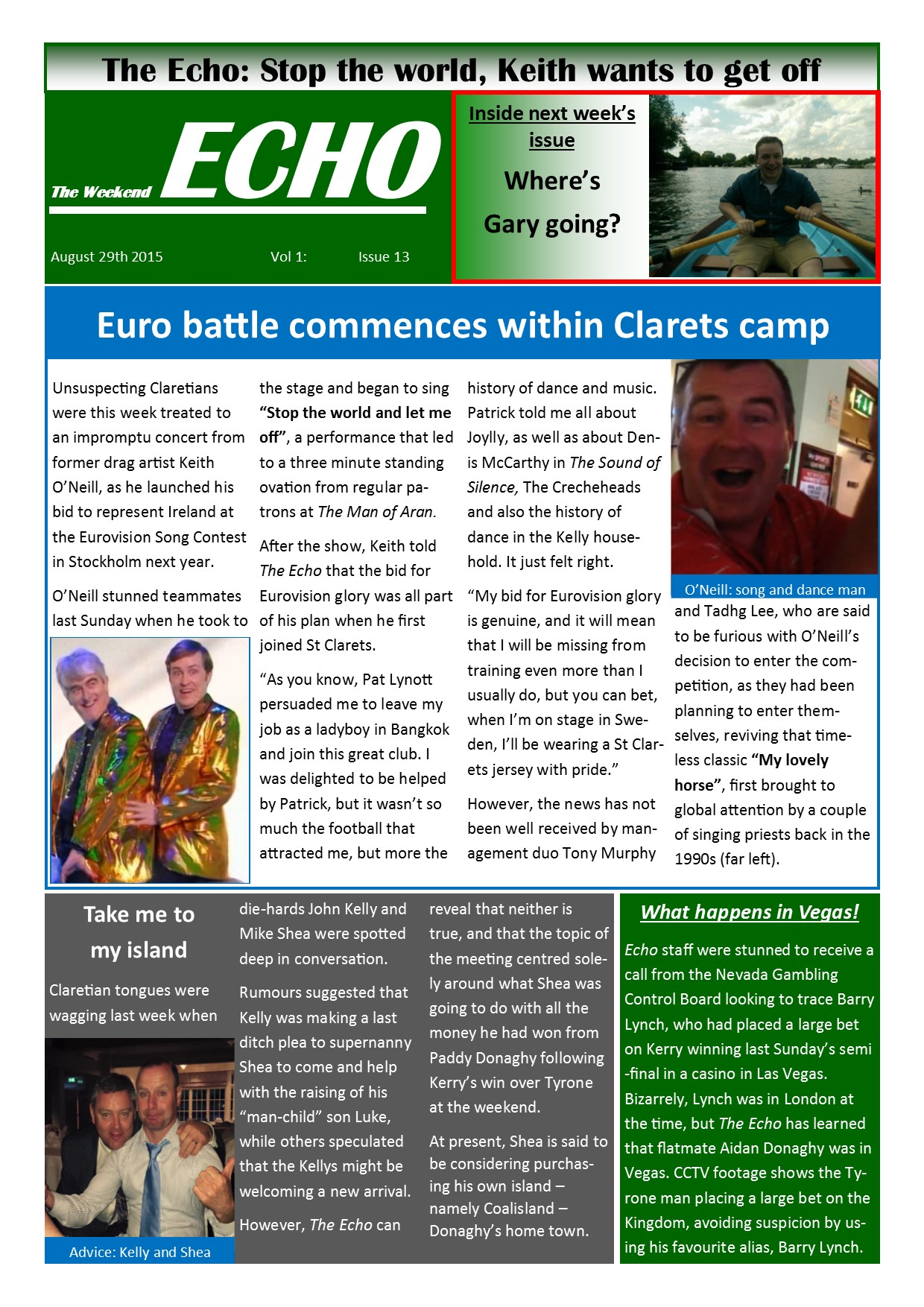 Weekend Echo Issue 13. The weekly newsletter from St Clarets GFC in London. London's best GAA club. A Gaelic football club to be proud of.