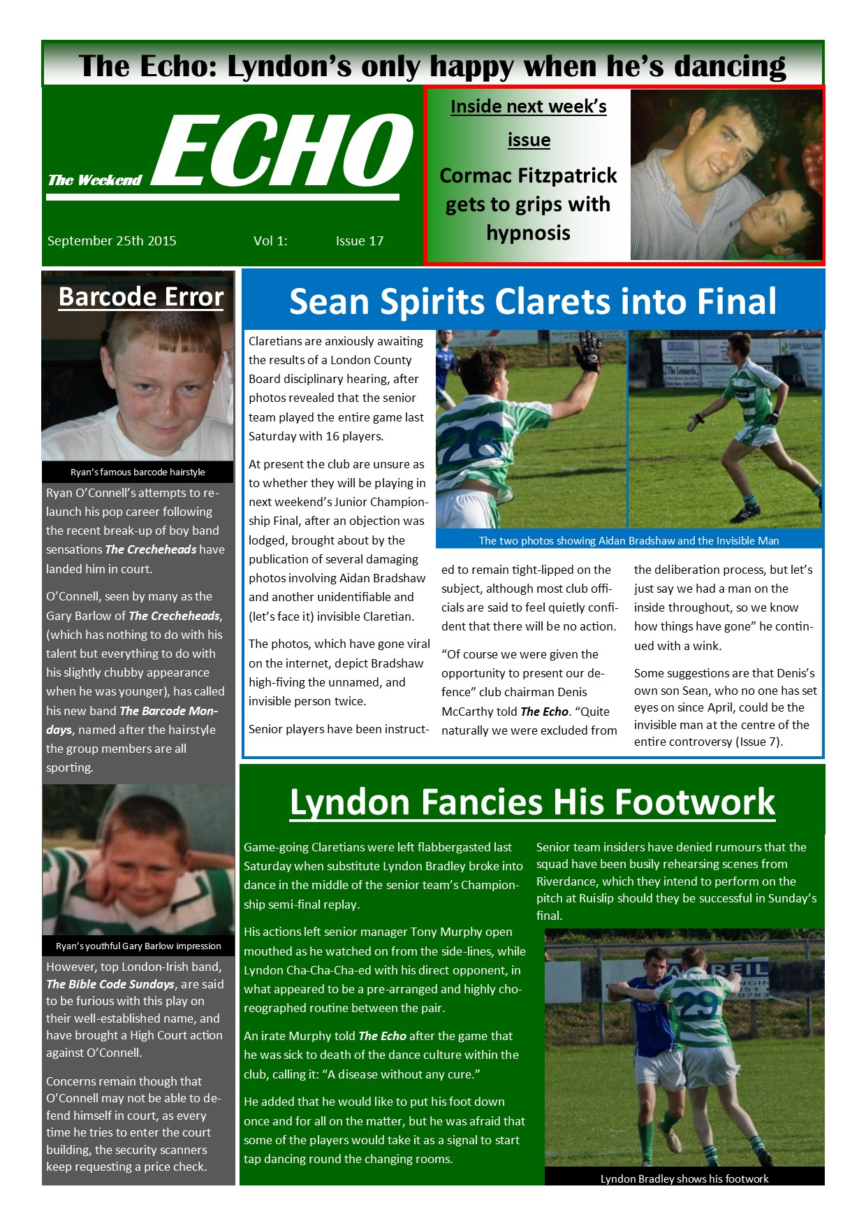 Weekend Echo Issue 17. The weekly newsletter from St Clarets GFC in London. London's best GAA club. A Gaelic football club to be proud of.